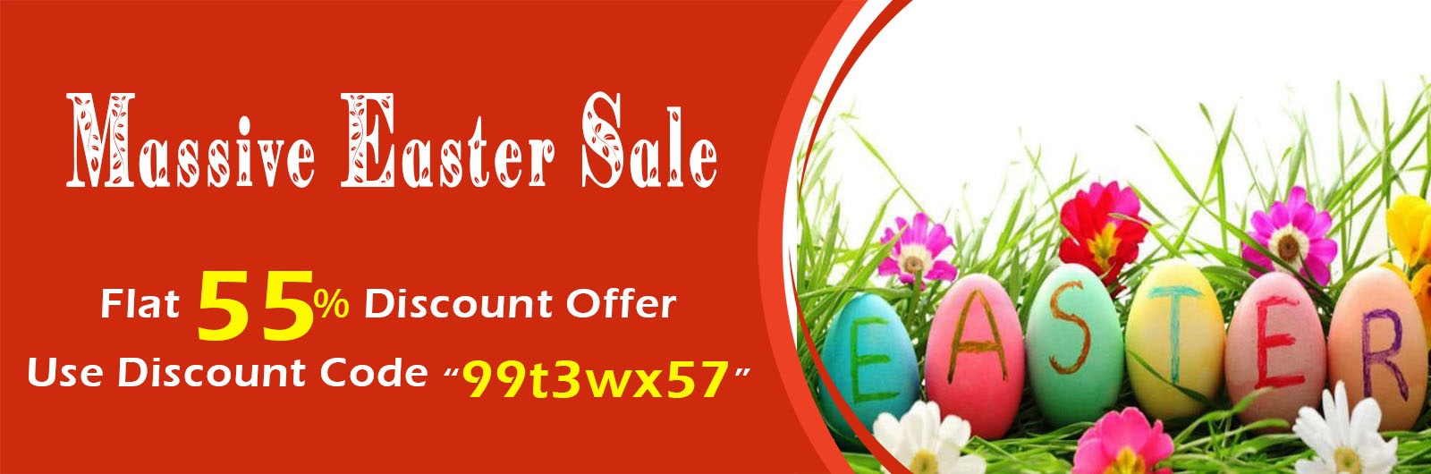 Happy Easter Flat 55% Discount Offer